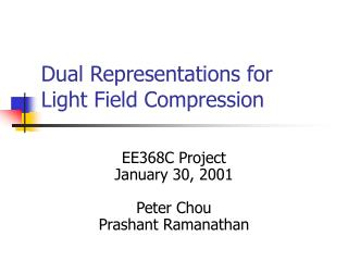 Dual Representations for  Light Field Compression