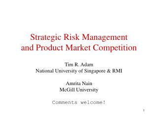 Strategic Risk Management and Product Market Competition