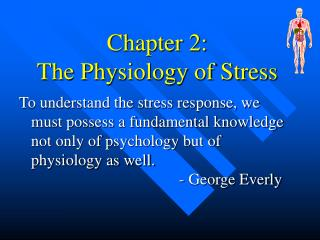 Chapter 2: The Physiology of Stress