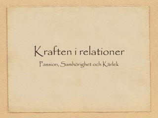 Kraften i relationer