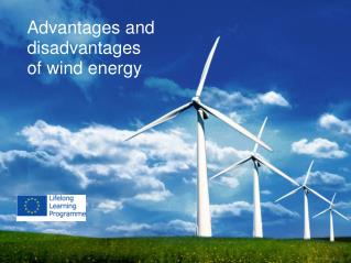 The  advantages  and disadvantages of  wind energy