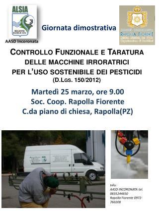 Controllo Funzionale e Taratura  delle macchine irroratrici  per l'uso sostenibile dei pesticidi