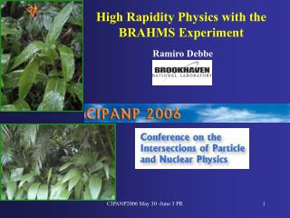 High Rapidity Physics with the BRAHMS Experiment