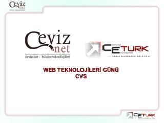 WEB TEKNOLOJİLERİ GÜNÜ CVS