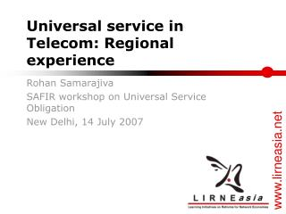 Universal service in Telecom: Regional experience