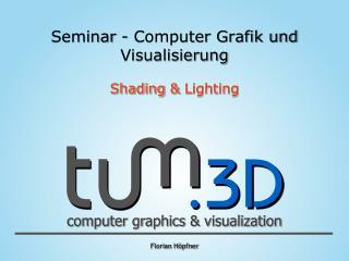 Seminar - Computer Grafik und Visualisierung