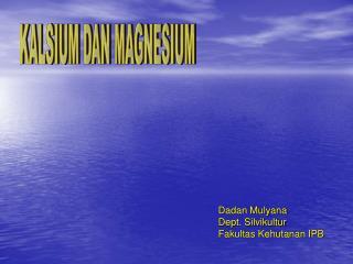 KALSIUM DAN MAGNESIUM