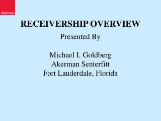 RECEIVERSHIP OVERVIEW