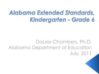 Alabama Extended Standards,  Kindergarten - Grade 6