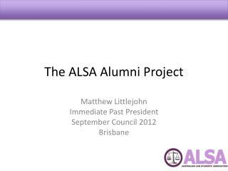 The ALSA Alumni Project