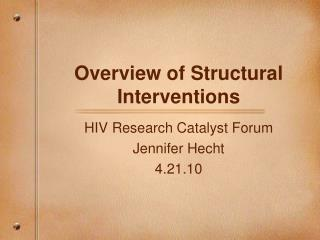 Overview of Structural Interventions