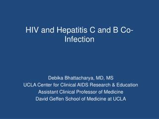 HIV and Hepatitis C and B Co-Infection