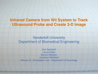 Infrared Camera from Wii System to Track Ultrasound Probe and Create 3-D Image