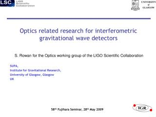 Optics related research for interferometric gravitational wave detectors