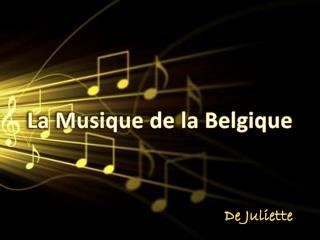 La Musique de la Belgique
