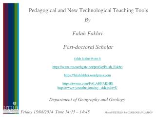 Pedagogical and New Technological Teaching Tools