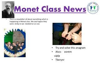 Monet Class  N ews