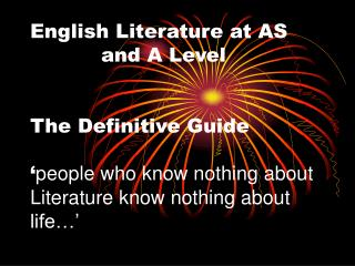 English Literature at AS    and A Level   The Definitive Guide   people who know nothing about Literature know nothing a