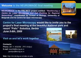Welcome  to the  N EUROIMAGE  final meeting
