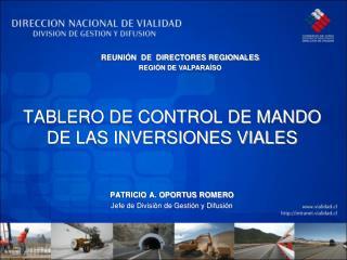 TABLERO DE CONTROL DE MANDO DE LAS INVERSIONES VIALES