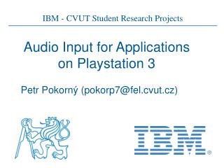 Audio Input for Applications on Playstation 3