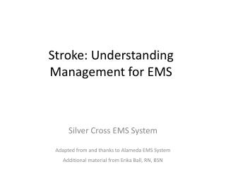 Stroke: Understanding Management for EMS