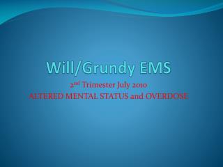 Will/Grundy EMS