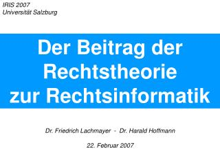 Dr. Friedrich Lachmayer  -  Dr. Harald Hoffmann 22. Februar 2007