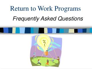 Return to Work Programs
