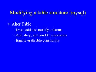 Modifying a table structure (mysql)