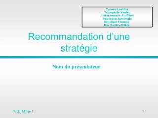 Recommandation d'une stratégie