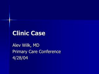 Clinic Case