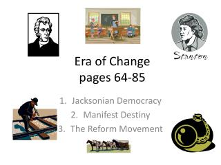 Era of Change pages 64-85
