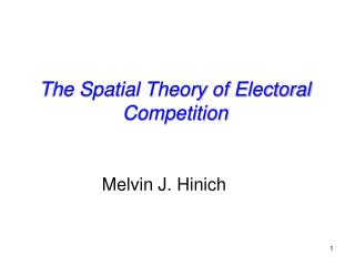 The Spatial Theory of Electoral Competition