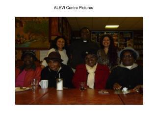 ALEVI Centre Pictures