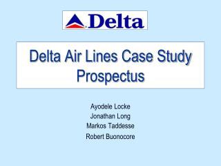 Delta Air Lines Case Study Prospectus