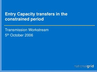 Entry Capacity transfers in the constrained period