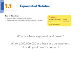 What is a base, exponent, and power? Write 1,000,000,000 as a base and an exponent.