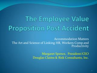 The Employee Value Proposition Post Accident