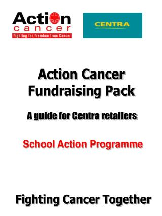 Action Cancer Fundraising Pack