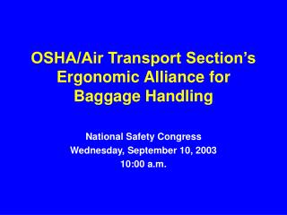 OSHA/Air Transport Section's Ergonomic Alliance for Baggage Handling