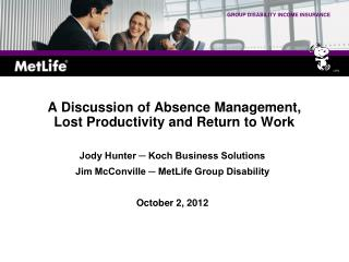A Discussion of Absence Management, Lost Productivity and Return to Work