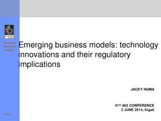 Emerging business models: technology innovations and their regulatory implications