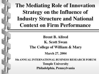 Brent B. Allred K. Scott Swan The College of William & Mary March 27, 2004
