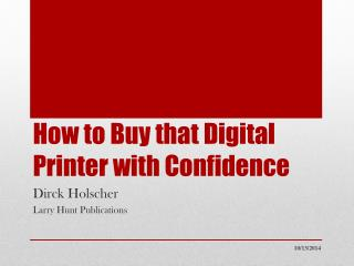 How to Buy that Digital Printer with Confidence