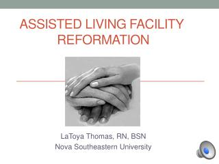 Assisted Living Facility   Reformation