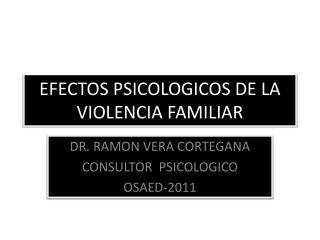 EFECTOS PSICOLOGICOS DE LA VIOLENCIA FAMILIAR