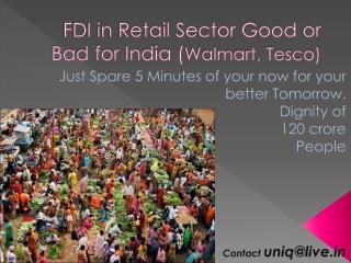 FDI in Retail Sector Good or Bad for India ( Walmart , Tesco)