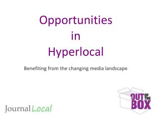 Opportunities in Hyperlocal