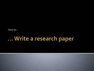 … Write a research paper